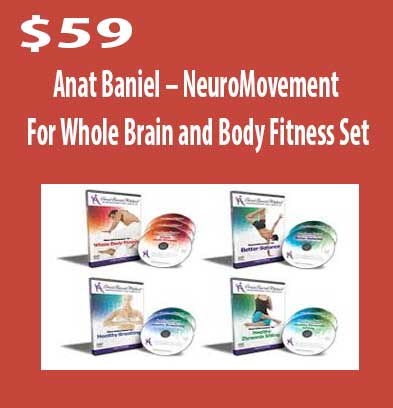 NeuroMovement For Whole Brain download. And, NeuroMovement For Whole Brain review. Body Fitness Set Free. Then, Body Fitness Set groupbuy. Anat Baniel Author